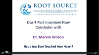 Dr. Marvin Wilson Interview – Concludes with Part Four