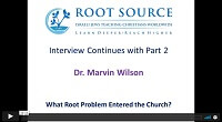 Dr. Marvin Wilson Interview – Part Two